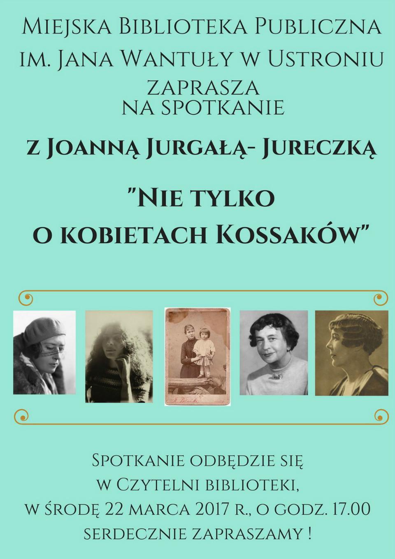 Spotkanie z z Joanną Jurgałą - Jureczką 22.03.2017