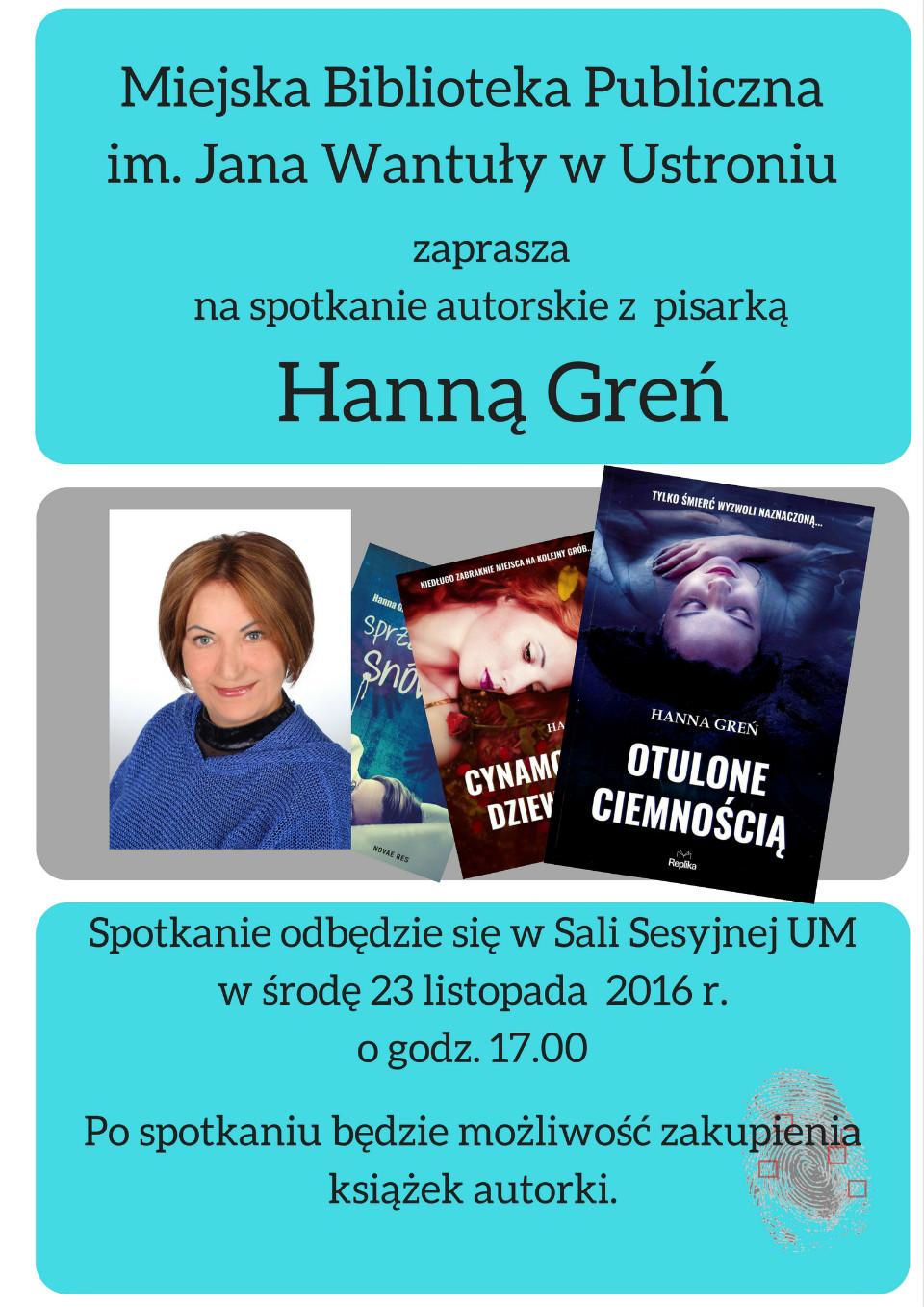 Spotkanie z Hanną Greń